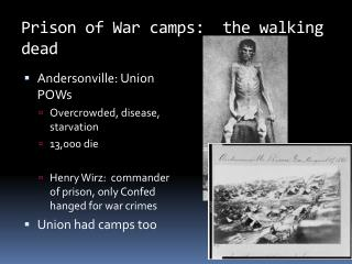 Prison of War camps:  the walking dead