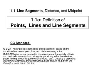 1.1 Line Segments , Distance, and Midpoint