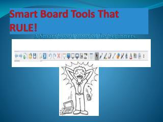 Smart Board Tools That RULE!