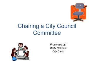 Chairing a City Council Committee
