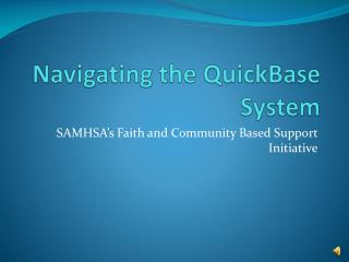 Navigating the QuickBase System