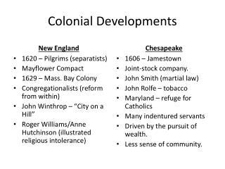 Colonial Developments