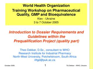 Introduction to Dossier Requirements and Guidelines within the Prequalification Project quality part