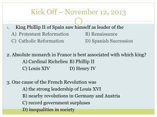 Kick Off – November 12, 2013