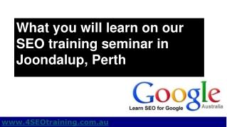 Perth SEO - SEO Training Seminar in Joondalup Perth WA
