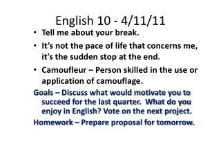 English 10 - 4/11/11