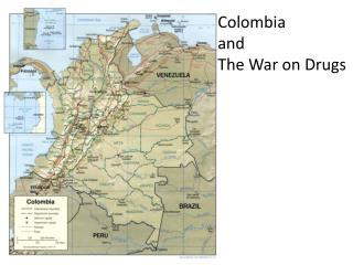 Colombia and The  War on Drugs
