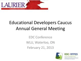 Educational Developers Caucus Annual General Meeting