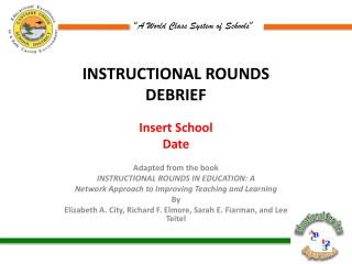 INSTRUCTIONAL ROUNDS DEBRIEF
