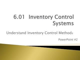 6.01  Inventory Control Systems