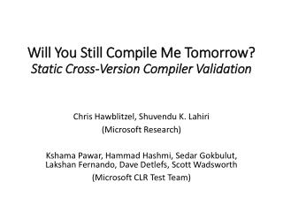 Will You Still Compile Me Tomorrow ? Static  Cross-Version Compiler  Validation