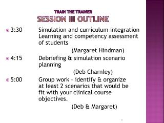 Train the Trainer  Session III Outline