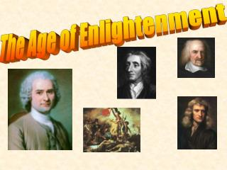 The Age of Enlightenment
