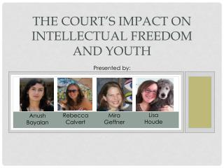 The Court's Impact on Intellectual Freedom and Youth