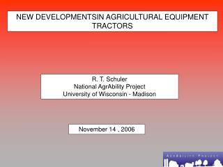 NEW DEVELOPMENTSIN AGRICULTURAL EQUIPMENT TRACTORS