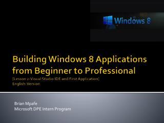 Brian  Mpafe Microsoft DPE Intern Program