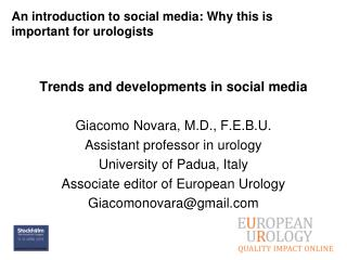 An introduction to social media: Why this is important for urologists