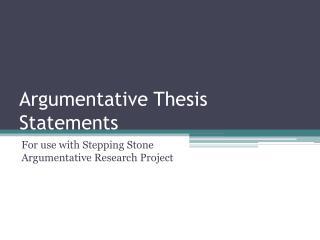 Argumentative Thesis Statements