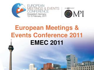 European Meetings &  Events Conference 2011 EMEC 2011