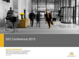 SIO Conference 2013