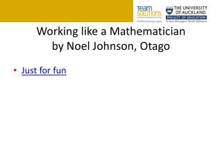 Working like a Mathematician by Noel Johnson,  Otago
