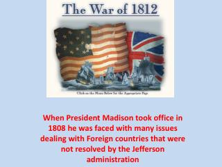 Brief Timeline of events leading to the War of 1812