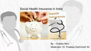 Social Health Insurance in India
