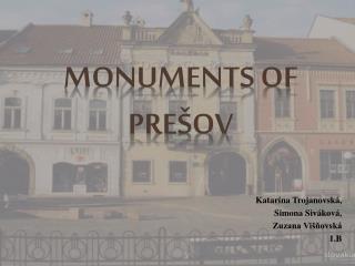 Monuments of Prešov