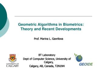Geometric Algorithms in Biometrics: Theory and Recent Developments