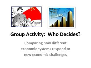 Group Activity:  Who Decides?