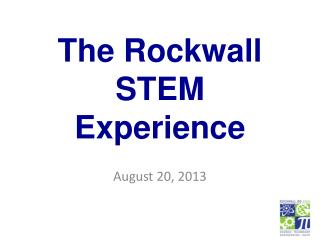 The Rockwall STEM Experience