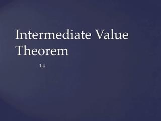 Intermediate Value Theorem