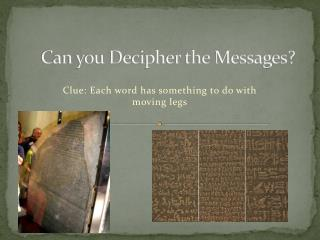 Can you Decipher the Messages?