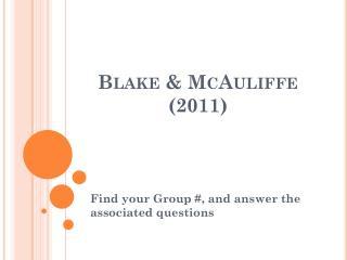 Blake & McAuliffe (2011)