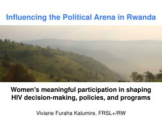 Influencing the Political Arena in Rwanda