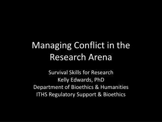 Managing Conflict in the Research Arena