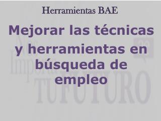 Herramientas BAE
