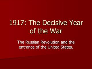 1917: The Decisive Year of the War