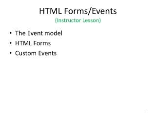 HTML Forms/Events (Instructor Lesson)