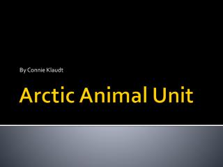 Arctic Animal Unit