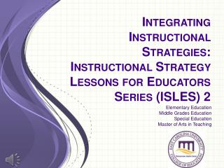 Elementary Education Middle Grades Education Special Education Master of Arts in Teaching