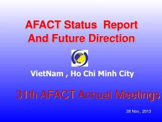 31th  AFACT  Annual Meetings