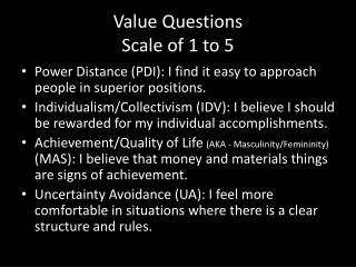 Value Questions Scale of 1 to 5
