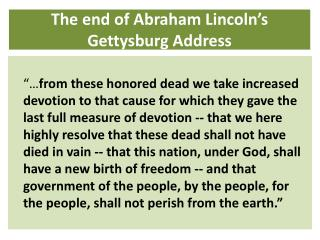 The end of Abraham Lincoln's  Gettysburg Address