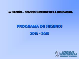 PROGRAMA DE SEGUROS 2013 - 2015