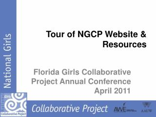 Tour of  NGCP  Website  & Resources