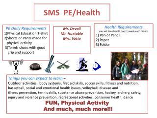 SMS  PE/Health