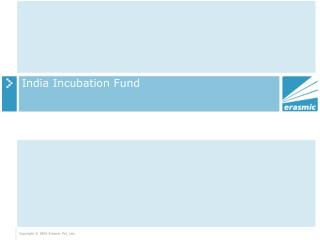 India Incubation Fund