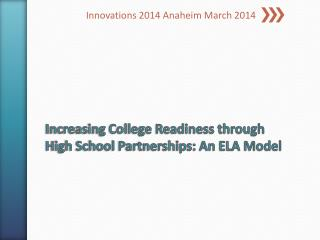 Increasing College Readiness through High School Partnerships: An ELA Model