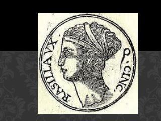 Cincinnatus –  519-439  BCE